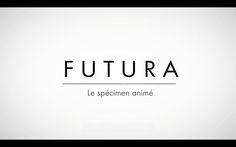 FUTURA LE SPECIMEN ANIME by Thibault de Fournas. Futura un specimen anime. Presentation d'une typographie mythique.