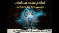 238 - NADA NI NADIE PODRÁ DETENER TU BENDICIÓN,  REFLEXIÓN CRISTIANA COR...                                                                                                                                                                                 Más