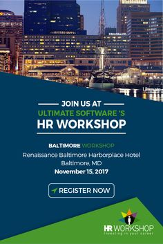 On November 15th, join us for a complimentary #HR Workshop at the Renaissance Baltimore Harborplace Hotel! Learn how to improve #EmployeeEngagement companywide, handle difficult leaves of absence, achieve organizational success as a team, and much more: http://ulti.pro/2yMjeCy