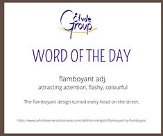 Flamboyant is an excellent word. It's fun and colourful and filled with confidence. You might use the word flamboyant to describe a person who has a larger-than-life personality, and/or who has a colourful and original style. A friend of mine in university had a very flamboyant personality, and he was the life of the party! #EFL #esl #tesol #tefl #anglais #english Learning English Online, Word Of The Day, Learn English, The Originals, Esl, Larger, Confidence, Personality, University