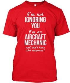 Humorous Aircraft Mechanic Shirt!