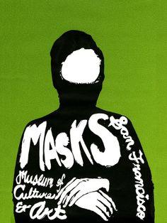 Masks, Silk screen, hand-lettered promotional poster. - Yasmin Malki