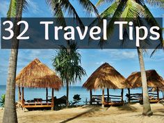 32 Travel Tips for a Cheaper and Deeper Traveling Experience
