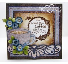 Heartfelt Creations | Coffee Cup Blue Blooms And Friendship