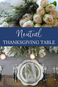 I'm absolutely in love with this neutral Thanksgiving Table setting. I often use more traditional warm tones for a Thanksgiving table, but have found that with the right accents, the softer, neutral tones can be equally festive. If you are planning your Thanksgiving table scape you should definitely consider more neutral table decor! Thanksgiving Table Settings, Thanksgiving Centerpieces, Pumpkin Flower, Table Setting Inspiration, Simple Centerpieces, Beautiful Table Settings, Floral Foam, White Pumpkins, Farmhouse Style Decorating