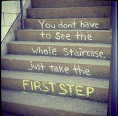 Chunk things down into manageable steps to reduce overwhelm:-) Step- by-  step one at the time.  #escape #fear #quotes #change #leadership