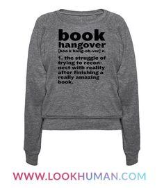 Book Hangover Definition T-Shirts Funny Outfits, Cute Outfits, Book Hangover, Book Shirts, Shirts With Sayings, Looks Cool, Book Nerd, Funny Shirts, Nerdy Shirts