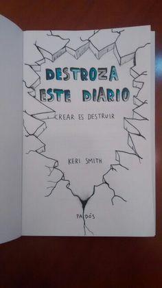 Destroza este diario …