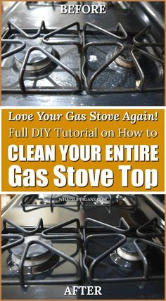 how to clean a gas stove before and and after pictures! Cleaning gas stove tops involves knowing how to clean gas stove grates, gas stove burner heads, and the gas stove top! hacks kitchen How to Efficiently Clean Gas Stove Tops, Burners, and Grates Cleaning Stove Top Burners, Clean Gas Stove Top, How To Clean Burners, Stove Top Cleaner, Gas Stove Burner, Oven Cleaner, Clean Oven, How To Clean Kitchen, Deep Cleaning Tips