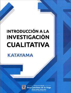 Acceso gratuito. Introducción a la investigación cualitativa: fundamentos, métodos, estrategias y técnicas