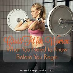 CrossFit for Women: What You Need to Know Before You Begin