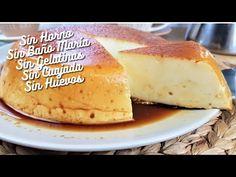 Y de postre esta receta de flan de crema de queso sin horno, ni baño maria, ni gelatinas, ni cuajada incluso nada de huevos. Canapes, Cheesecakes, Panna Cotta, Dairy, Keto, Baking, Sweet, Food, Youtube