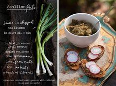 Scallion pesto: 10 chopped scallions, 3/4 C parmesan, 1/4 C pine nuts, 1/4 C walnuts, olive oil