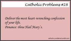 catholic girl problems | Catholic Girl Problems! | Catholic: Humor