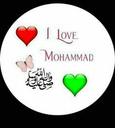 Prophet Muhammad Quotes, My Love