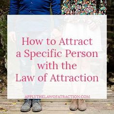You can attract a specific person with the law of attraction. Love doesn't have to wait. Find out how to attract a specific person to come back…