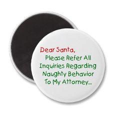 Dear Santa Attorney Refrigerator Magnets