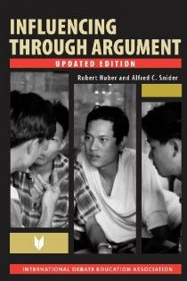 IDEBATE Press: Influencing Through Argument