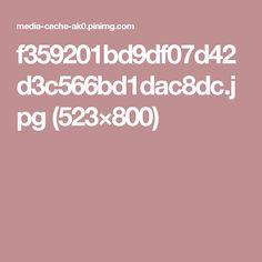 f359201bd9df07d42d3c566bd1dac8dc.jpg (523×800)