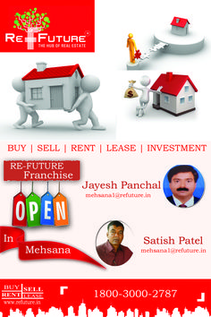 RE-FUTURE : Opened Franchise Office in Mehsana , North Gujarat. Rent Me, Investing, Real Estate, India, Future, Goa India, Future Tense, Real Estates, Indie