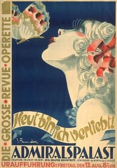 Operette poster by Josef Fenneker (1895-1956), 1 9 2 0, Heut bin ich Verliebt (Today I'm in love). (G)