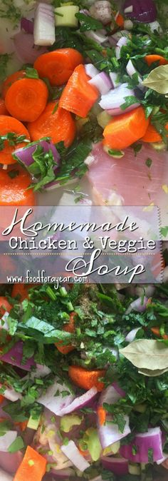 Homemade Chicken & Veggie Soup Food for a Year: Best Chicken Recipes, Top Recipes, Chili Recipes, Great Recipes, Snack Recipes, Favorite Recipes, Amazing Recipes, Delicious Recipes, Recipe Ideas