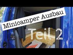 Minicamper Ausbau inkl. Küche und WC (Teil 2) | Hochdachkombi | Caddy, Kangoo, Berlingo - YouTube