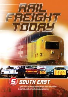 Rail Freight Today - Vol 5 - S.East - Click picture for details