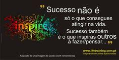 Como medir o sucesso... :)