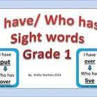 This traditional I have/ Who has game incorporates the use of sight words in a fun and meaningful way! The teacher gives each student a card (or tw...
