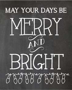 Christmas Printables - may your days be merry and bright Merry Little Christmas, First Christmas, Winter Christmas, Christmas Holidays, Vintage Christmas, Christmas Quotes, Christmas Signs, Christmas Crafts, Christmas Decorations