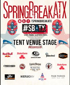 Spring Break ATX (#SBATX) | Monday - Saturday, March 16-21, 2015 | Times, venues, lineup TBA | Free performances | Sign up for notifications and check back for details: http://springbreakatx.com/