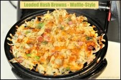 Loaded Hash Browns - Waffle Style / The Grateful Girl Cooks! / The Grateful Girl Cooks!
