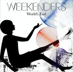 """""""World's End"""", WEEKENDERS"""