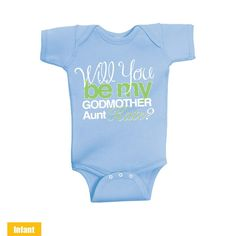Custom made with Aunt Name - Will You Be My Godmother Aunt - Baby Infant Lap Shoulder Bodysuit Very Cute for the cutest baby ever - WE DO CUSTOM