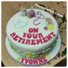 Retirement cake for Yvonne...enjoy :)