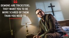 #ReverendAnderson: Demons are tricksters. They want you to be more scared of them than you need to.  More on: http://www.magicalquote.com/series/outcast/ #Outcast