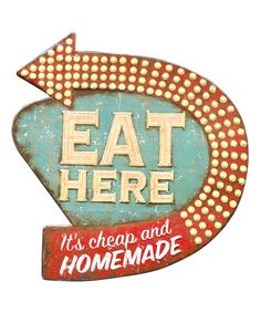 Look at this 'Eat Here' Tin Wall Plaque on #zulily today!