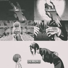 We create our own demons. Black Butler by tammie