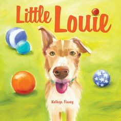 Louie is a special dog, clumsy and funny-looking, but he dreams of being a champion like his brothers until the day he slips on his ball into the center ring and discovers that he can be a different kind of star.