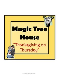 Learn about the history of Thanksgiving with this Magic Tree House Unit!