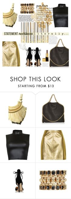 """GOLD PERFECT"" by licethfashion ❤ liked on Polyvore featuring Urbiana, STELLA McCARTNEY, Dream, Topshop, Gianvito Rossi, Eddie Borgo, Tom Ford, statementnecklaces, polyvoreditorial and licethfashion"