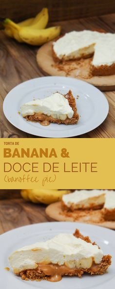 Torta de banana e doce de leite (banoffee pie) Banoffee Pie, Delicious Desserts, Dessert Recipes, Yummy Food, Macaroons, Sweet Pie, Le Chef, Love Food, Sweet Recipes