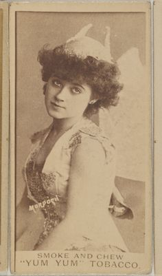 """Smoke and Chew """"Yum Yum"""" tobacco - Daisy Murdoch from the Actresses series (N402) issued by August Beck & Co. to promote Yum Yum Tobacco c1888"""