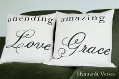 Unending Love . . . Amazing Grace - Set of 2 Pillow Covers.    Original Hymns and Verses design printed in black on 100% cotton fabric. The fabric