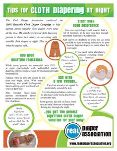 Tips for Cloth Diapering at Night by Real Diaper Association  (I personally love fleece covers over a cotton prefold and hemp doubler!)