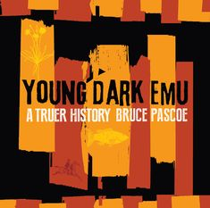 Booktopia has Young Dark Emu by Bruce Pascoe. Buy a discounted Hardcover of Young Dark Emu online from Australia's leading online bookstore. Books Australia, Frequent Flyer Program, Indie Books, Hunter Gatherer, Award Winning Books, Emu, Children's Literature, Kids Reading, Nonfiction Books