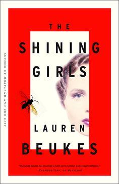Lauren Beukes's Shining Girls serial killer novel is out in theUS