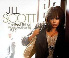 """Released on September 25, 2007, """"The Real Thing: Words and Sounds Vol. 3"""" is the third studio album by Jill Scott.  TODAY in LA COLLECTION on RVJ >> http://go.rvj.pm/4e1"""