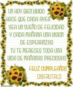 Un hoy bien vivido hace que cada ayer sea un sueño de felicidad Cute Words, Happy B Day, Spanish Quotes, Happy Birthday, Birthday Stuff, Inspirational Quotes, Pictures, Pastel, Wallpapers